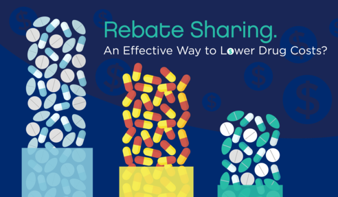 Rebate Sharing: A Way to Lower Drug Costs or Sleight of Hand?